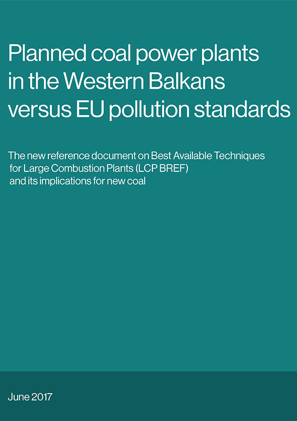 "Cover of the study ""Planned coal power plants in the Western Balkans versus EU pollution standards"""